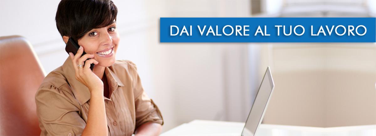 Dai valore al tuo lavoro